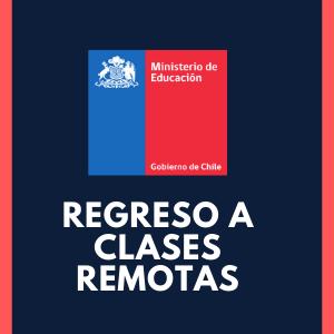 """Comunicado mineduc: """"Regreso a clases remotas"""""""