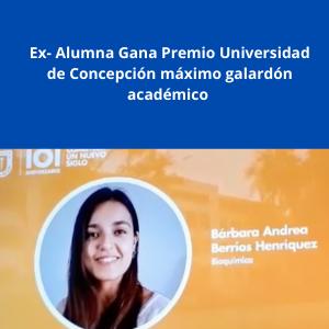 Ex-Alumna Bárbara Berríos Gana premio Universidad de Concepción 2020