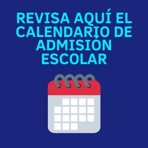 Revisa aquí el calendario de Admisión Escolar
