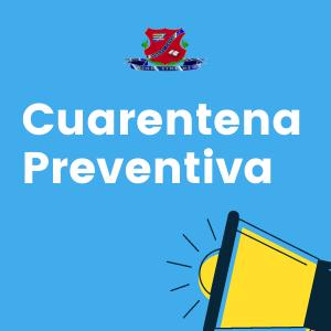 Cuarentena Preventiva