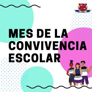 MES DE LA CONVIVENCIA ESCOLAR