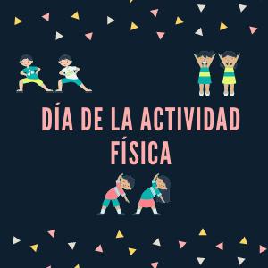 Día de la Actividad Física!